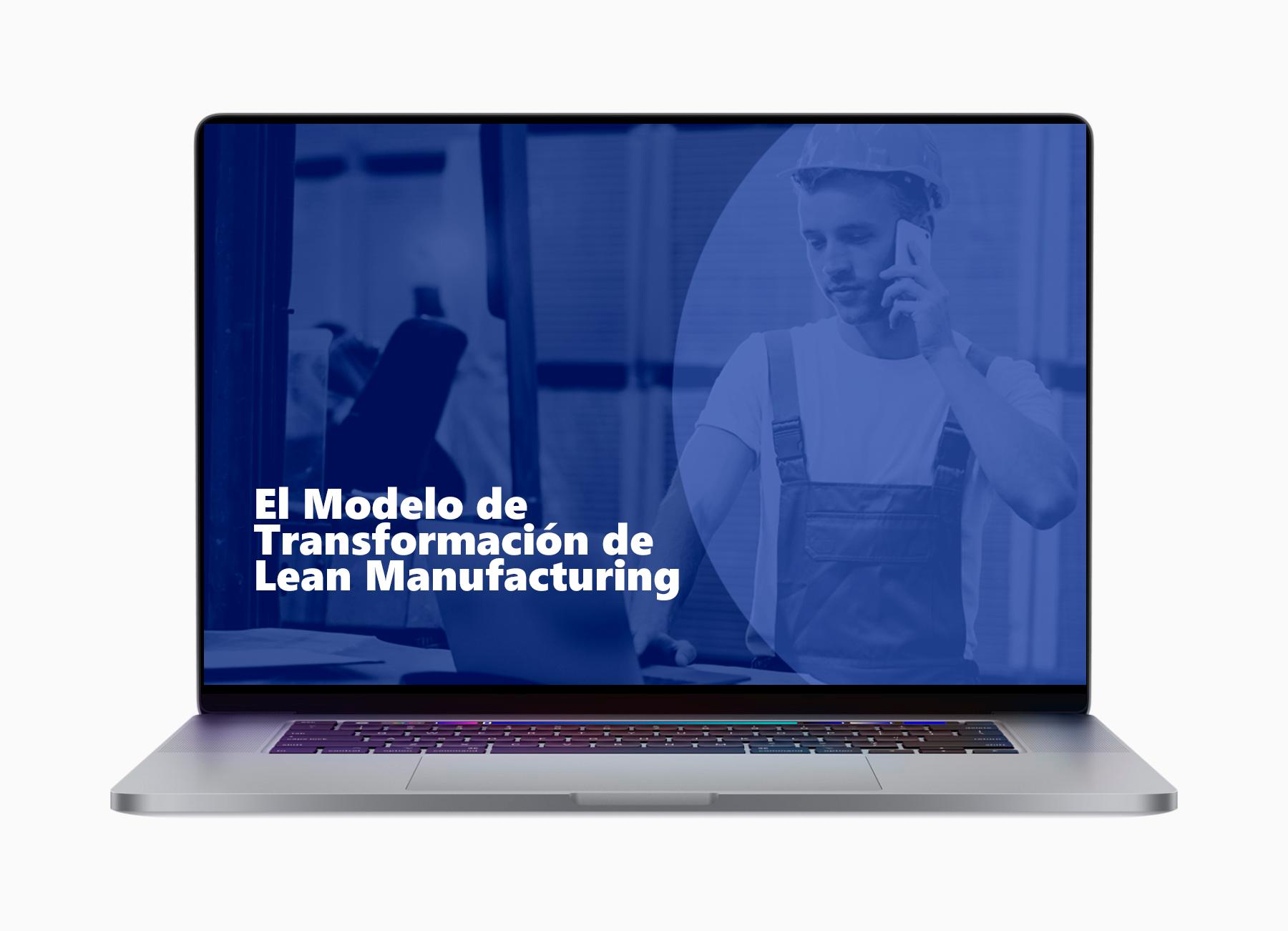 webinar-lap-El-Modelo-de-Transformación-de-Lean-Manufacturing