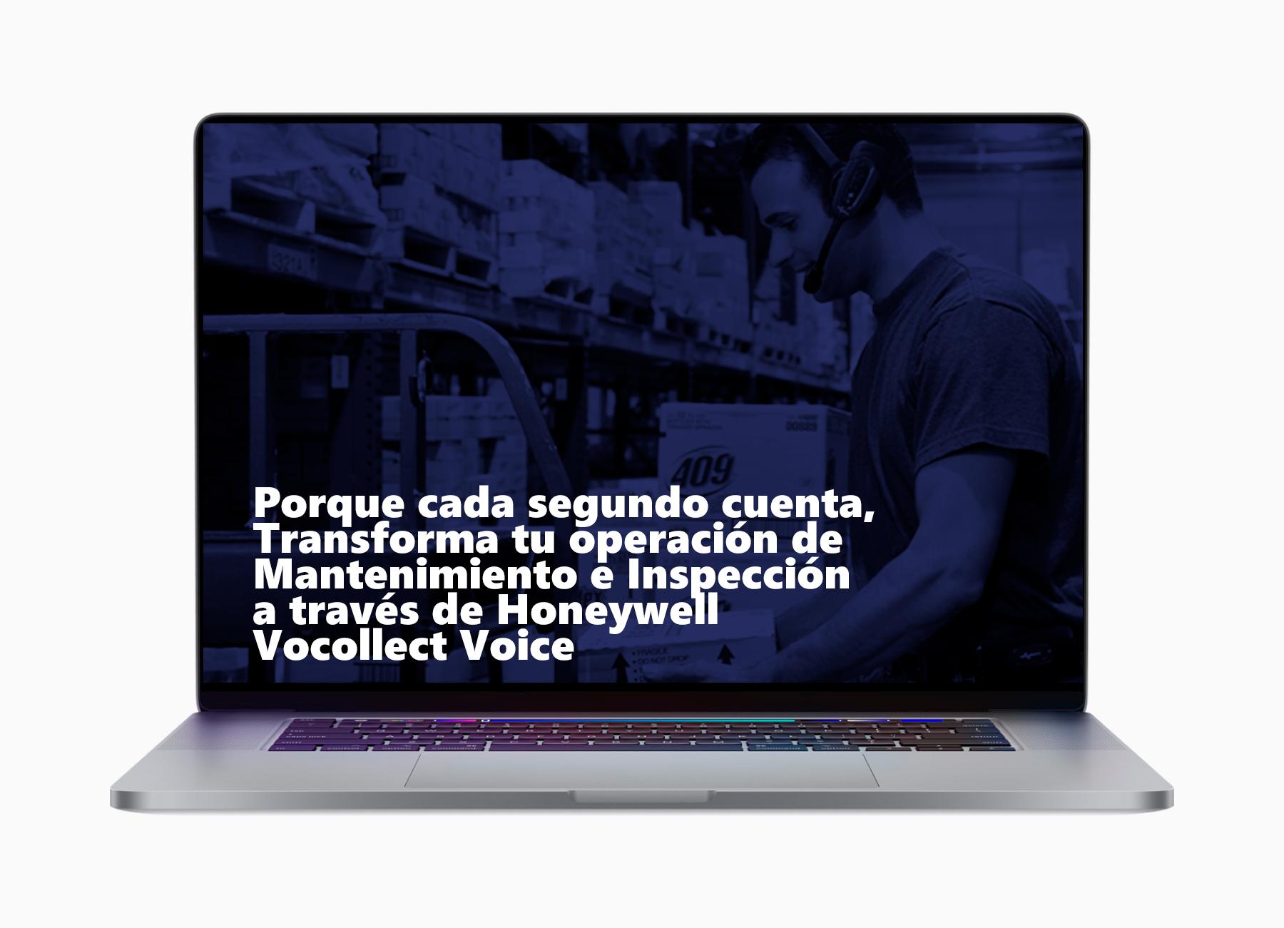 webinar-lap-Porque-cada-segundo-cuenta-Transforma-tu-operación-de-Mantenimiento-e-Inspección-a-través-de-Honeywell-Vocollect-Voice